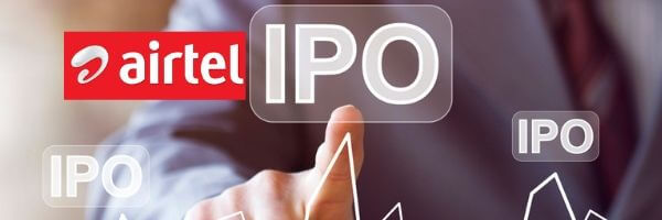 What You Need To Know About The Airtel IPO